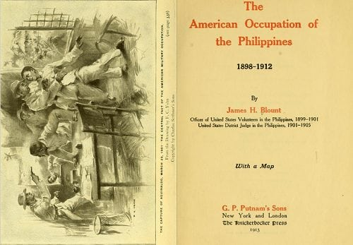 The American Occupation of the Philippines by James H. Blount