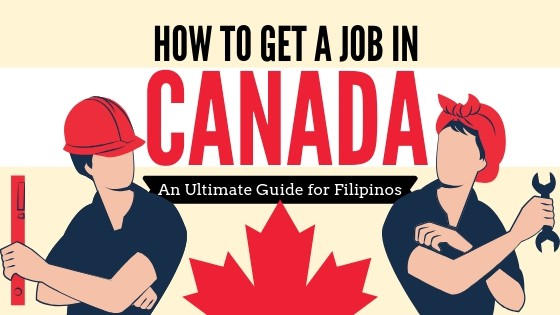 How to Get a Job in Canada in 2019: A Filipino's Ultimate Guide