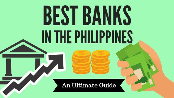 Best Bank In The Philippines A Definitive Guide For 2019