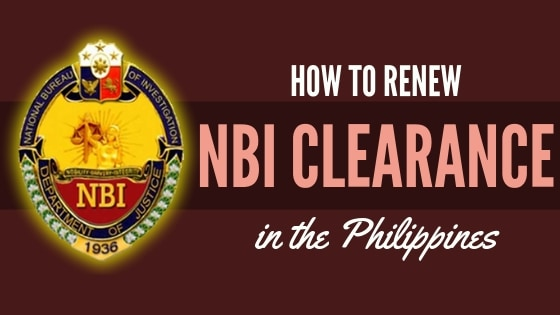 NBI Clearance Renewal 2019: Two Quick and Easy Ways