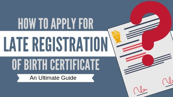 birth certificate late registration