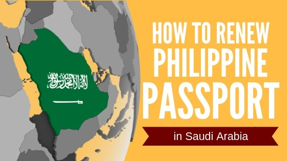 philippine passport renewal in saudi arabia ultimate guide