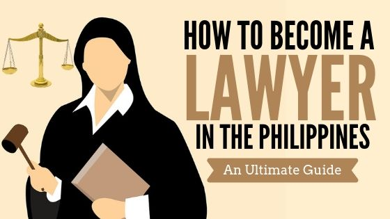 how to become a lawyer in the philippines ultimate guide