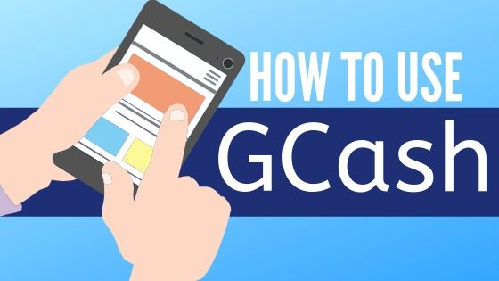 How to Use GCash in 2019: 4 Easy Steps (with Pictures)