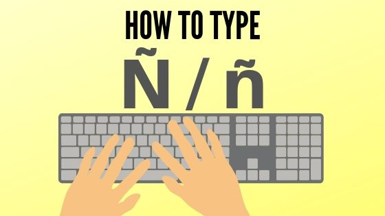 how to type enye